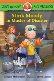 Stink Moody in Master of Disaster (Judy Moody & Friends)