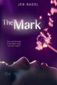 The Mark (The Mark #1)