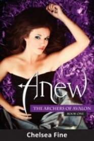 Anew (The Archers of Avalon #1)