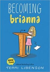 Becoming Briana