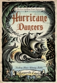 Hurricane Dancers: The First Caribbean Pirate Shipwreck