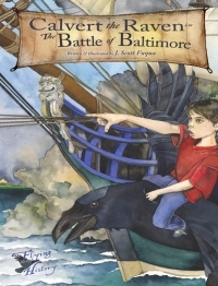 Calvert the Raven in The Battle of Baltimore