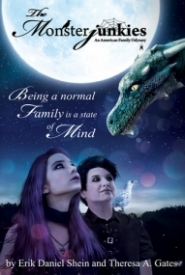 The Monsterjunkies: An American family Odyssey (The Monsterjunkies #1)