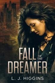 Fall of the Dreamer (Dreamer Trilogy Book 2)
