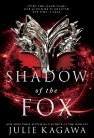 Shadow of the Fox (Shadow of the Fox #1)