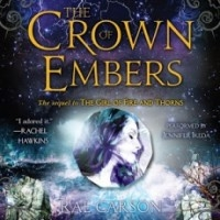 The Crown of Embers (Fire and Thorns #2) [Audio Book]
