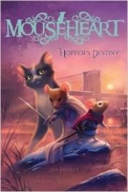 Hopper's Destiny (Mouseheart #2)