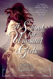 A School for Unusual Girls: A Stanje House Novel