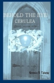 Cerulea (Behold the Eye #2)