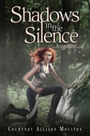 Shadows in the Silence (Angelfire #3)