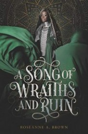 A Song of Wraiths of Ruin (A Song of Wraiths of Ruin #1)