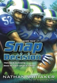 Snap Decision (Game Face #1)