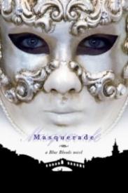 Masquerade (Blue Bloods #2)