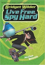 Bridget Wilder #3: Live Free, Spy Hard (Bridget Wilder Series)