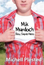 Mik Murdoch: Boy Superhero
