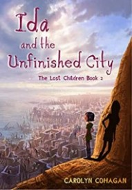 Ida and the Unfinished City (The Lost Children Book 2)