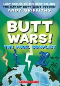 Butt Wars!: The Final Conflict (Butt Trilogy #3)