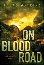 On Blood Road (A Vietnam War Novel)