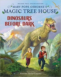 Magic Tree House Deluxe Edition: Dinosaurs Before Dark (Magic Tree House #1)