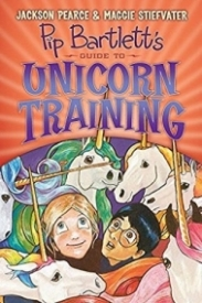 Pip Bartlett's Guide to Unicorn Training (Pip Bartlett #2)