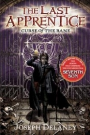 Curse of the Bane (The Last Apprentice #2)