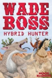 Wade Boss: Hybrid Hunter