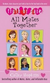 All Mates Together (Truth, Dare, Kiss, Promise #8)