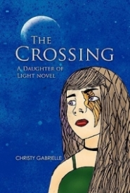 The Crossing:  A Daughter of Light Novel