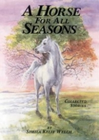 A Horse for All Seasons: Collected Stories