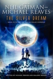 The Silver Dream (InterWorld #2)