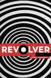 Revolver: a novel