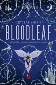 Bloodleaf (The Bloodleaf Trilogy, #1)