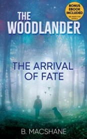 The Woodlander: The Arrival of Fate