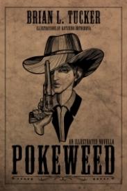 Pokeweed: An Illustrated Novella