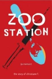 Zoo Station: A Memoir