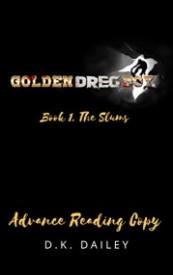 Golden Dreg Boy, Book 1: The Slums
