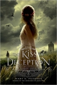 Kiss of Deception (Remnant Chronicles #1)