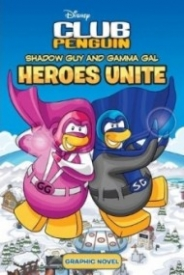 Shadow Guy and Gamma Gal: Heroes Unite (Club Penguin)