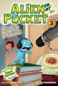 Radio Active (Alien in my Pocket #3)