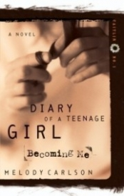 Becoming Me (Diary of a Teenage Girl #1)