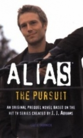 The Pursuit (Alias Prequel #5)