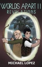 Worlds Apart II: Revelations