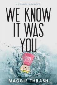We Knew It Was You (Strange Truth, #1)