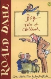 Boy: Tales of Childhood (Roald Dahl Autobiography #1)