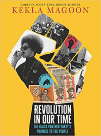 Revolution in Our Time: The Black Panther Party's Promise to the People
