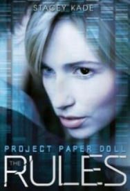 The Rules (Project Paper Doll #1)