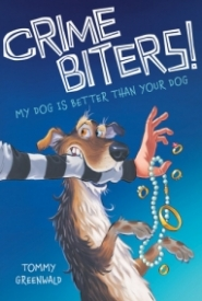 My Dog is Better Than Your Dog (Crime Biters #1)
