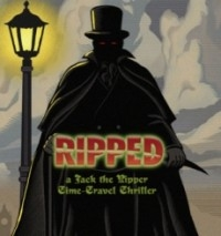 RIPPED- a Jack the Ripper Time-Travel Thriller