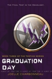 Graduation Day (The Testing #3)