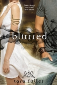 Blurred (Kissed by Death #2)